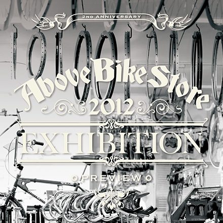 Above Bike Store Exhibition Preview 2012