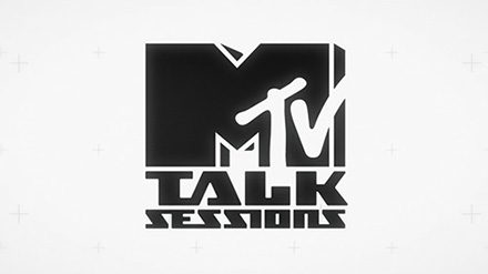 MTV TALK SESSIONS