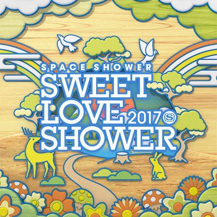 SPACE SHOWER SWEET LOVE SHOWER 2017